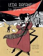 Couverture du livre « Leda Rafanelli ; la gitane anarchiste » de Sara Colaone et Luca De Santis et Francesco Satta et Marie Giudicelli aux éditions Steinkis