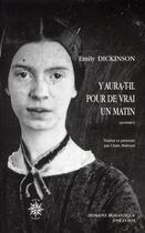 Couverture du livre « Y aura-t-il pour de vrai un matin » de Emily Dickinson aux éditions Corti