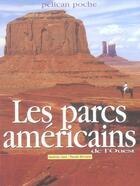 Couverture du livre « Les parcs américains de l'Ouest » de Sandrine Gayet aux éditions Creations Du Pelican