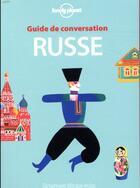 Couverture du livre « GUIDE DE CONVERSATION ; russe » de Collectif Lonely Planet aux éditions Lonely Planet France