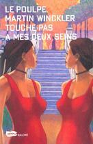 Couverture du livre « Touche pas à mes deux seins » de Martin Winckler aux éditions Baleine