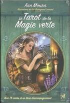 Couverture du livre « Le tarot de la magie verte » de Anne Moura et Kiri Ostergaard Leonard aux éditions Vega