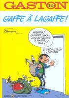 Couverture du livre « Gaston lagaffe t.15 ; gaffe a la gaffe » de Andre Franquin aux éditions Marsu Productions