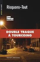 Couverture du livre « Risquons-Tout » de Yves Baudrin aux éditions Ravet-anceau