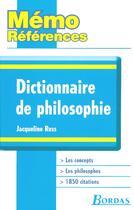 Couverture du livre « Dictionnaire de philosophie » de Jacqueline Russ aux éditions Bordas