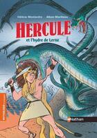 Couverture du livre « Hercule et l'hydre de Lerne » de Helene Montardre et Alban Marilleau aux éditions Nathan