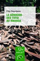Couverture du livre « Le génocide des Tutsis au Rwanda » de Filip Reyntjens aux éditions Puf