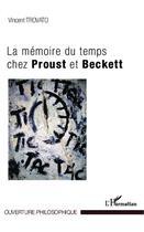 Couverture du livre « La mémoire du temps chez Proust et Beckett » de Vincent Trovato aux éditions L'harmattan