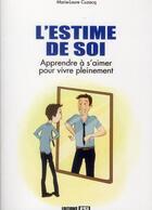 Couverture du livre « L'estime de soi » de Marie-Laure Cuzacq aux éditions Editions Esi