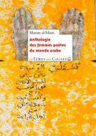 Couverture du livre « Anthologie des femmes poètes du monde arabe » de Maram Al-Masri aux éditions Le Temps Des Cerises