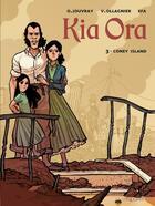 Couverture du livre « Kia Ora t.3 ; Coney island » de Efa et Olivier Jouvray et Virginie Ollagnier-Jouvray aux éditions Vents D'ouest