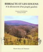 Couverture du livre « Bibracte et les eduens - a la decouverte d'un peuple gaulois » de Christian Goudineau aux éditions Errance