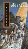 Couverture du livre « Montréel » de Eric Gauthier aux éditions Alire