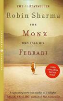 Couverture du livre « THE MONK WHO SOLD HIS FERRARI » de Robin Shilp Sharma aux éditions Thorsons