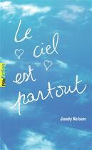 Couverture du livre « Le ciel est partout » de Jandy Nelson aux éditions Gallimard-jeunesse