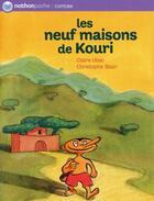 Couverture du livre « Les neuf maisons de Kouri » de Ubac/Blain aux éditions Nathan