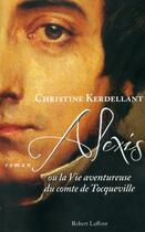 Couverture du livre « Alexis » de Christine Kerdellant aux éditions Robert Laffont