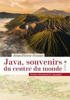 Couverture du livre « Java, souvenirs du centre du monde » de Jean-Pierre Poinas aux éditions Elytis