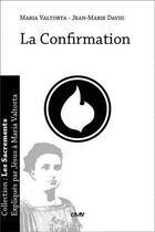 Couverture du livre « La confirmation » de Maria Valtorta et Jean-Marie David aux éditions R.a. Image
