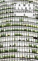 Couverture du livre « Underworld USA » de James Ellroy aux éditions Rivages