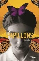 Couverture du livre « Les papillons » de Barcella aux éditions Cherche Midi