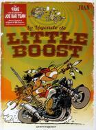 Couverture du livre « La légende de Little Boost » de Juan et 'Fane aux éditions Glenat