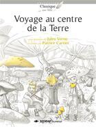 Couverture du livre « Voyage au centre de la terre ; lot de 25 romans + fichier » de Patrice Cartier aux éditions Sedrap