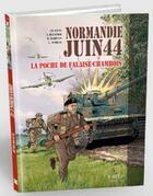 Couverture du livre « Normandie juin 44 T.6 ; la poche de Falaise-Chambois » de Isabelle Bournier et Jean-Blaise Djian et Bruno Marivain aux éditions Orep