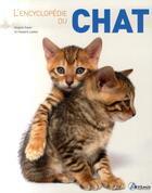 Couverture du livre « L'encyclopédie du chat » de Angela Sayer et Howard Loxton aux éditions Artemis