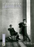 Couverture du livre « Dior, les années Bohan 1961-1989 ; trois décennies de styles et de stars » de Jean-Luc Dufresne aux éditions Art Lys