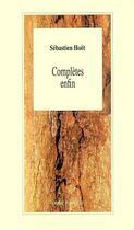 Couverture du livre « Complète enfin » de Sebastien Hoet aux éditions L'arbre A Paroles