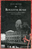 Couverture du livre « Roulette russe » de Giles Milton aux éditions Noir Sur Blanc