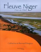 Couverture du livre « Fleuve Niger ; coeur du Mali » de Catherine Desjeux et Bernard Desjeux aux éditions Grandvaux