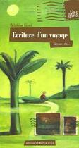 Couverture du livre « Écriture d'un voyage ; Guyane, etc... » de Delphine Giard aux éditions Complicites