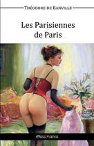Couverture du livre « Les parisiennes de Paris » de Theodore De Banville aux éditions Omnia Veritas