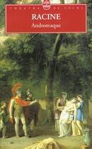 Couverture du livre « Andromaque » de Jean Racine aux éditions Lgf