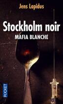 Couverture du livre « Stockholm noir t.2 » de Jens Lapidus aux éditions Pocket