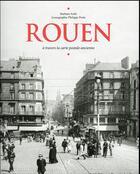 Couverture du livre « Rouen ; à travers la carte postale » de Barbara Aube aux éditions Herve Chopin