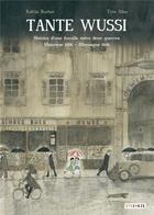Couverture du livre « Tante Wussi ; histoire d'une famille entre deux guerres, Majorque 1936 - Allemagne 1939 » de Katrin Bacher et Tyto Alba aux éditions Steinkis