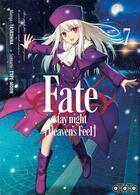 Couverture du livre « Fate/stay night |heaven's feel] T.7 » de Type-Moon et Taskohna aux éditions Ototo