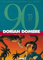 Couverture du livre « Dorian Dombre ; intégrale t.1 à t.3 » de Francis Valles et Bocquet aux éditions Glenat