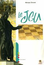 Couverture du livre « Le jeu » de Monique Drouant aux éditions Bastberg
