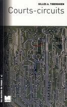 Couverture du livre « Courts-circuits » de Tiberghien G aux éditions Felin