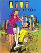 Couverture du livre « Lili t.16 ; Lili en Grèce » de Al G et Paulette Blonay aux éditions Vents D'ouest
