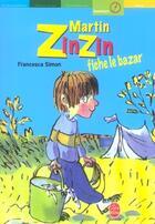 Couverture du livre « Martin Zinzin Fiche Le Bazar » de Simon-F aux éditions Hachette Jeunesse