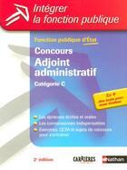 Couverture du livre « Concours adjoint administratif ; catégorie C (2e édition) (édition 2005) » de Pascal Tuccinardi aux éditions Nathan