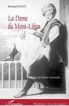 Couverture du livre « La dame du Mont-Liban » de Bernard Jouve aux éditions L'harmattan