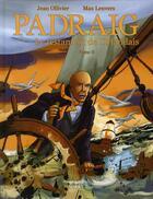 Couverture du livre « Padraig t.2 ; le testament de l'Irlandais » de Jean Ollivier et Max Lenvers aux éditions Pascal Galode
