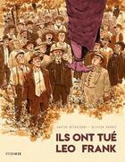 Couverture du livre « Ils ont tué Léo Franck » de Xavier Betaucourt aux éditions Steinkis