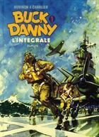 Couverture du livre « Les aventures de Buck Danny ; INTEGRALE VOL.1 ; T.1 ET T.2 » de Jean-Michel Charlier et Victor Hubinon aux éditions Dupuis